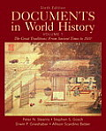 Documents in World History, Volume 1: The Great Traditions: From Ancient Times to 1500