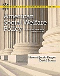 American Social Welfare Policy, Brief Edition (13 Edition)