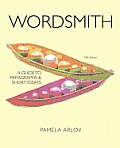 Wordsmith: a Guide To Paragraphs and Short Essays-text Only (5TH 12 - Old Edition)