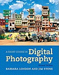 Short Course in Digital Photography 2nd Edition