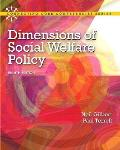 Dimensions of Social Welfare Policy (8TH 13 Edition)