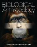 Biological Anthropology (3RD 13 Edition)