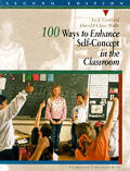 100 Ways to Enhance Self-Concept in the Classroom