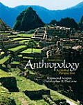 Anthropology : a Global Perspective (7TH 12 - Old Edition)