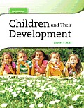 Children and Their Development Plus Mydevelopmentlab Pegasus with Etext -- Access Card Package