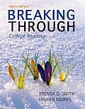 Breaking Through : College Reading - Text Only (10TH 13 - Old Edition)