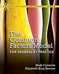 The Common Factors Model for Generalist Practice with Access Card
