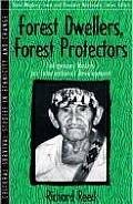 Forest Dwellers Forest Protectors