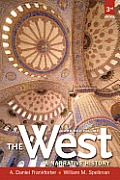 West A Narrative History Combined Volume with New MyHistoryLab with Pearson eText 3rd Edition