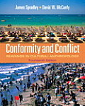 Conformity and Conflict: Readings in Cultural Anthropology (Myanthrolab)
