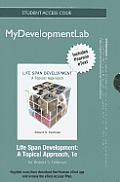 New Mydevelopmentlab with Pearson Etext -- Standalone Access Card -- For Life Span Development: A Topical Approach