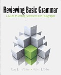 Reviewing Basic Grammar (9TH 13 Edition)
