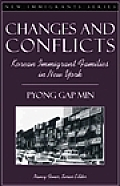 Changes & Conflicts Korean Immigrant Families in New York Part of the New Immigrants Series