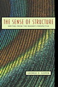 Sense of Structure : Writing From the Reader's Perspective (04 Edition)