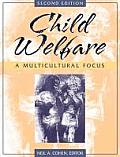 Child Welfare: A Multicultural Focus