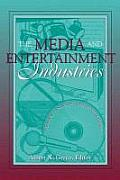 Media and Entertainment Industries : Readings in Mass Communications (00 Edition)