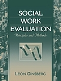 Social Work Evaluation Principles and Methods