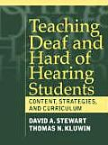 Teaching Deaf & Hard of Hearing Students Content Strategies & Curriculum