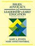 Issues Advocacy & Leadership in Early Education