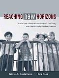 Reaching New Horizons Gifted & Talented Education for Culturally & Linguistically Diverse Students