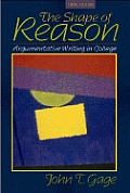 Shape Of Reason Argumentative Writ 3rd Edition
