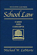 School Law Cases & Concepts 7th