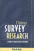Doing Survey Research: A Guide to Quantitative Research Methods