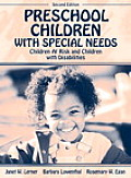 Preschool Children With Special Needs : Children At-risk and Children With Disabilities (2ND 03 Edition)