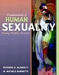 Fundamentals of Human Sexuality : Making Healthy Decisions (03 Edition)