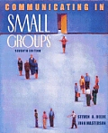 Communicating In Small Groups 7th Edition