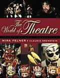 World of Theatre Tradition & Innovation
