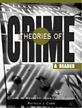 Theories of Crime: A Reader
