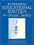 Re-framing Educational Politics for Social Justice (05 Edition)