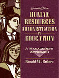 Human Resources Administration in Education: A Management Approach