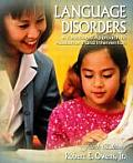 Language Disorders : a Functional Approach To Assessment and Intervention (4TH 04 - Old Edition)