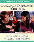 Language Disorders in Children: A Multicultural and Case Perspective