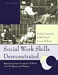 Social Work Skills Demonstrated Beginning Direct Practice With CDROM