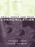 Small Group and Team Communication (3RD 05 - Old Edition)