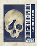 Forensic Anthropology Laboratory Manual To Accompany Intro ((2ND)05 - Old Edition)