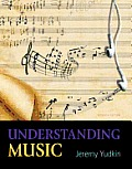 Understanding Music (7TH 13 Edition)