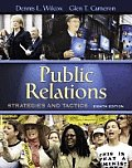 Public Relations : Strategies and Tactics (8TH 06 - Old Edition)