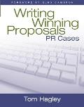 Writing Winning Proposals : PR Cases (06 Edition)