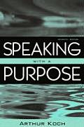 Speaking With A Purpose 7th Edition