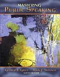 Mastering Public Speaking 6th Edition