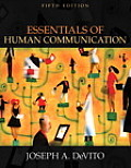 Essentials Of Human Communication 5th Edition