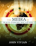 Media of Mass Communication (8TH 07 - Old Edition)
