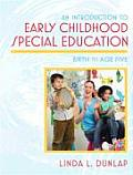Introduction to Early Childhood Special Education Birth to Age Five
