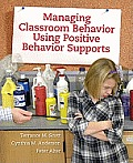 Managing Classroom Behavior Using Positive Behavior Supports (12 Edition)