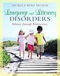 Language and Literacy Disorders: Infancy Through Adolescence (10 Edition)