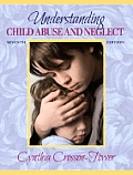 Understanding Child Abuse and Neglect (7TH 08 - Old Edition)